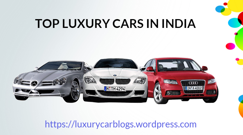 To Know About Best Luxury Sedan Cars In India 2016 View The List Several Brand Of Best Luxury Sedan Cars In India At Luxury Cars Luxury Car Brands Sedan Cars