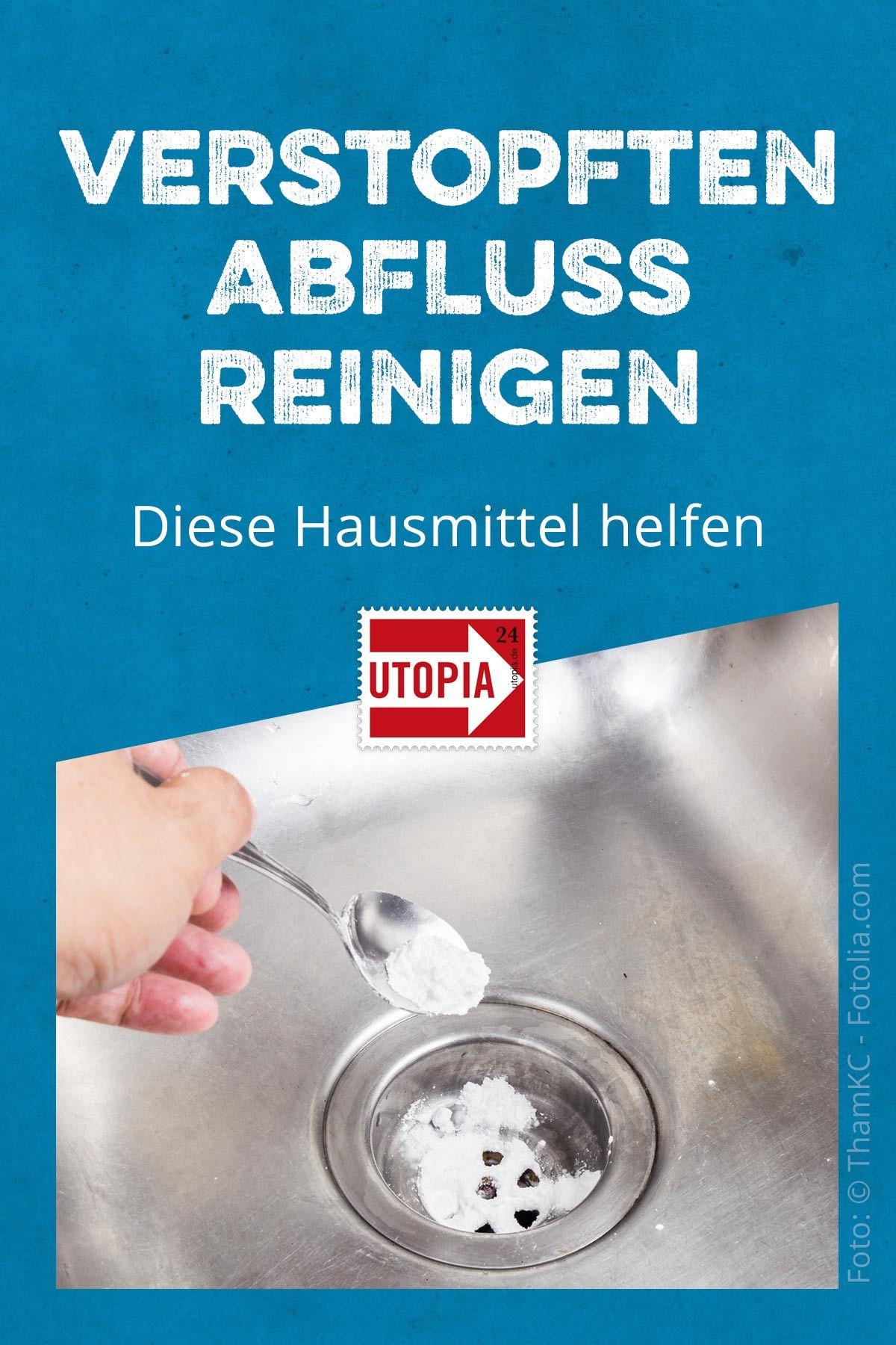 Verstopften Abfluss reinigen: Diese Hausmittel helfen - Utopia.de | Verstopfte  abflüsse, Hausmittel, Reinigen
