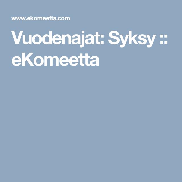 Vuodenajat: Syksy :: eKomeetta
