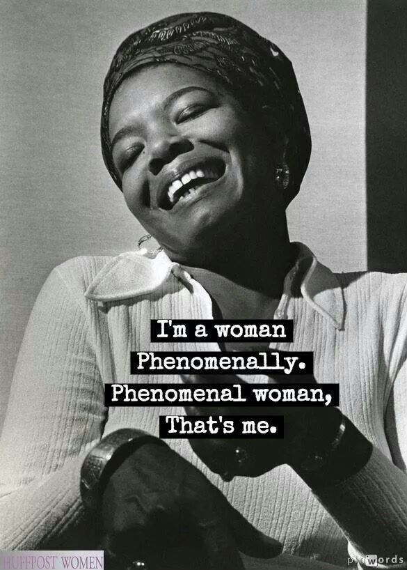 Phenomenal Woman. Maya Angelou