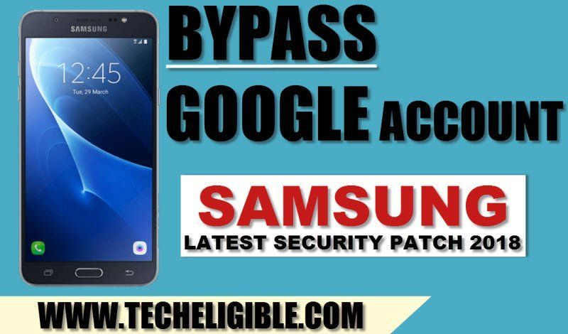 How to Bypass FRP Samsung Galaxy 2018 Security Patch