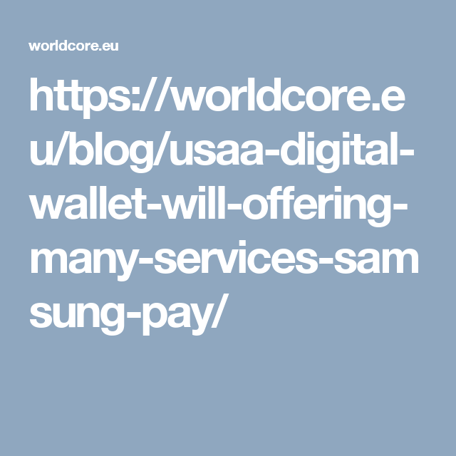 USAA digital wallet will be offering many more services