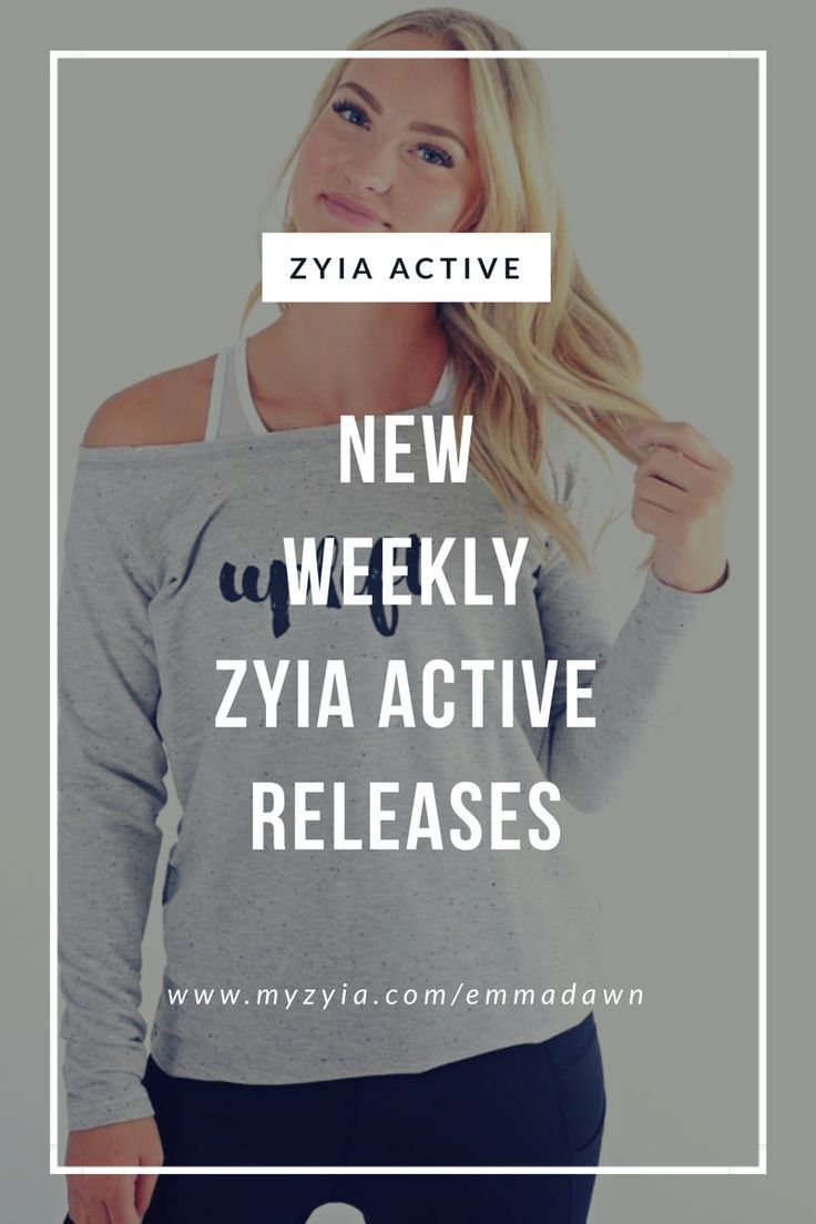 New Weekly Zyia Active Releases 🌙 Blogging secrets