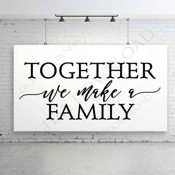 Family Quote Together we make a family Vector Digital