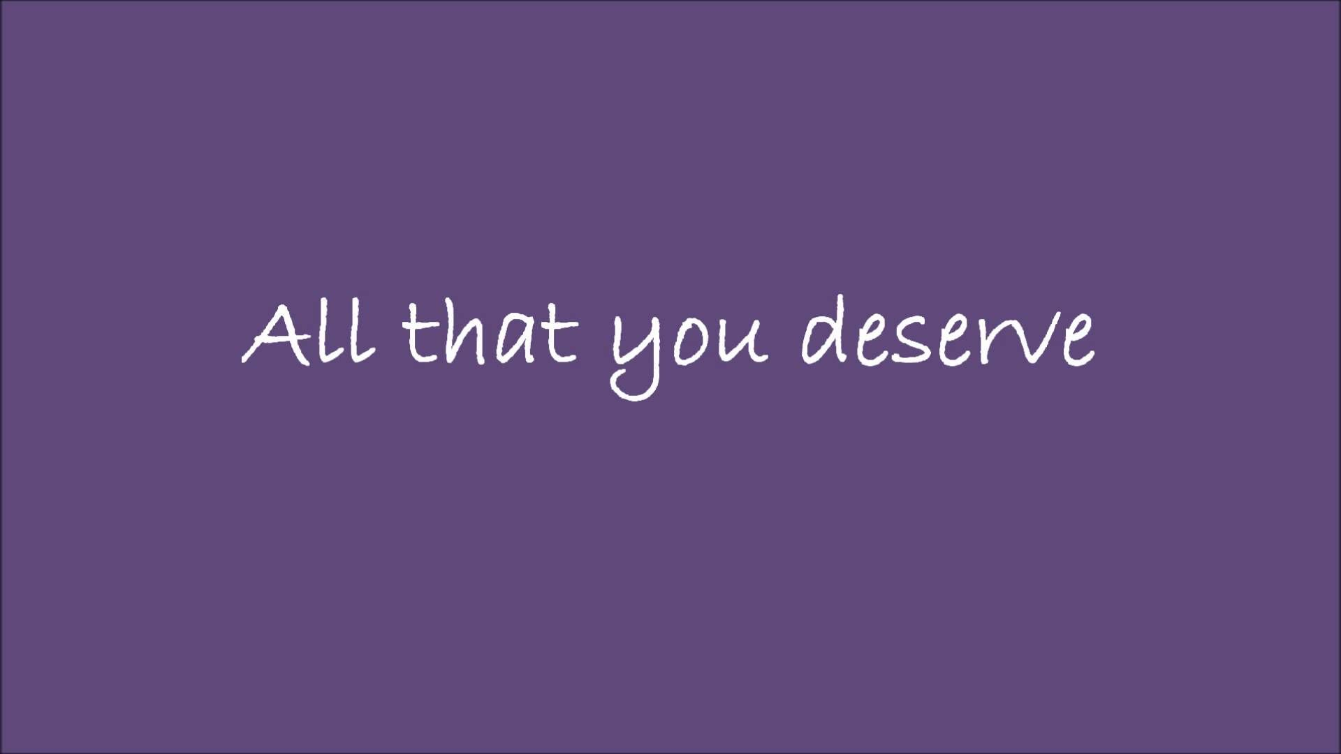 All that you deserve - Micheal Bolton