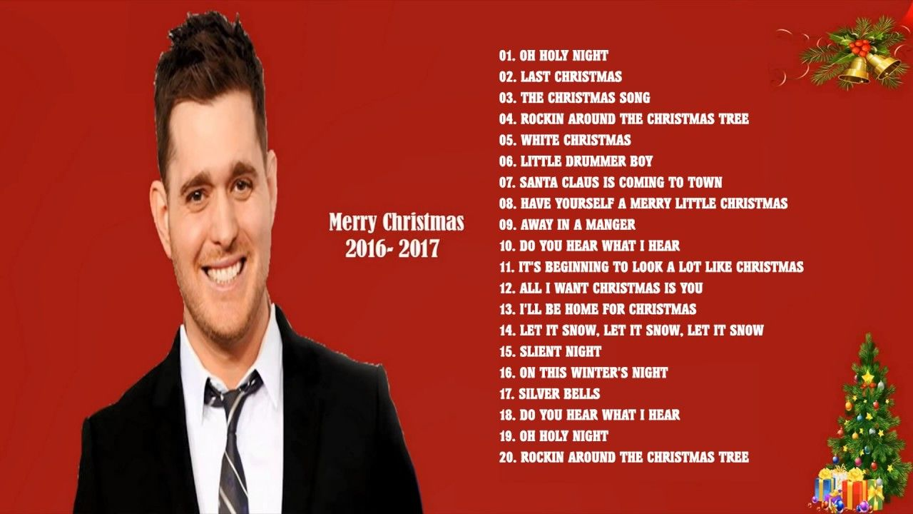 Top Christmas Songs by Michael Buble, Celine Dion, Mariah Carey - Greate... | Christmas song ...