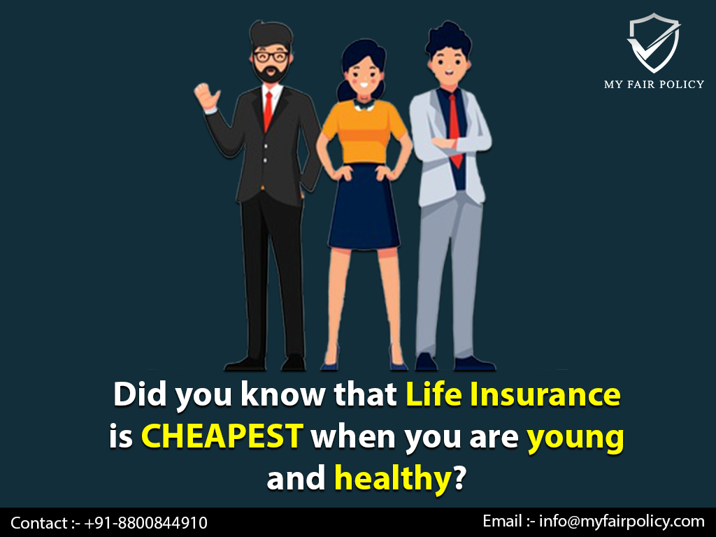 Did you know that Life Insurance is CHEAPEST when you are