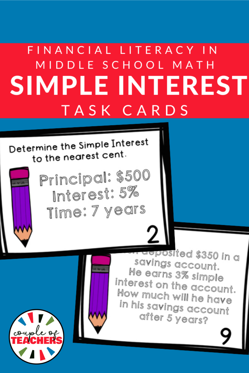 Simple Interest Financial Literacy Task Cards Financial Literacy Task Cards Math Task Cards