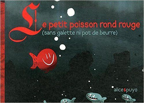 Le petit poisson rond rouge alice puyo - Le petit poisson rouge maternelle ...