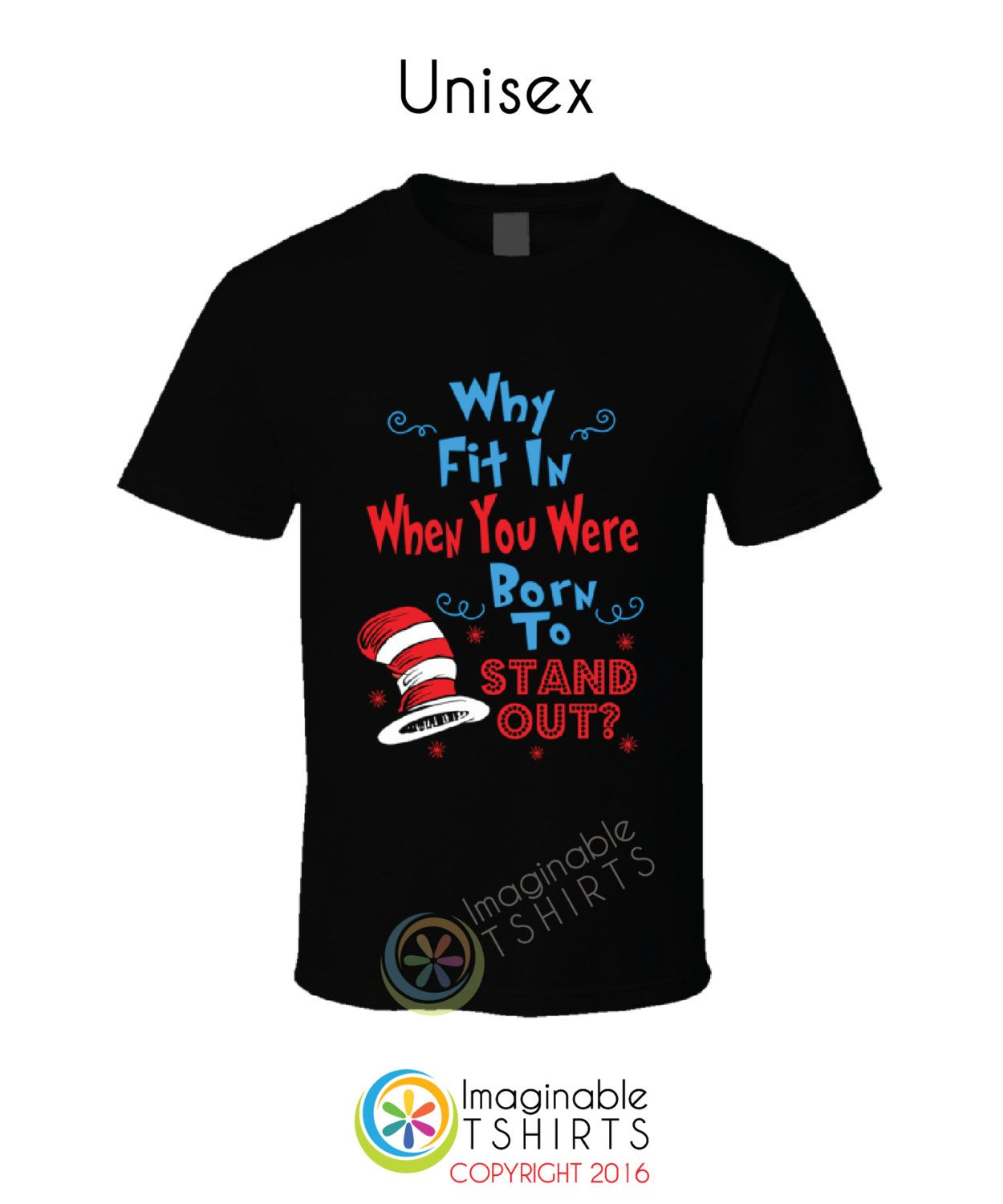 Dr Seuss Kids Shirts: Dr.Seuss Why Fit In When You Were Born To Stand Out