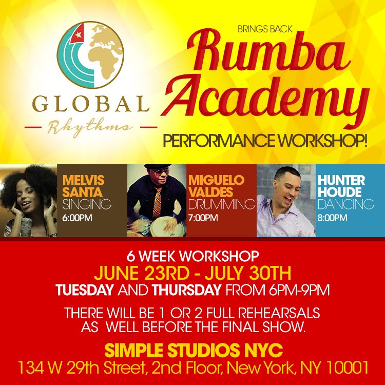 Rumba Academy June 23rd-July 30th 2015 8 week workshop
