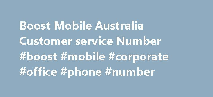 Boost Mobile Australia Customer service Number #boost #mobile