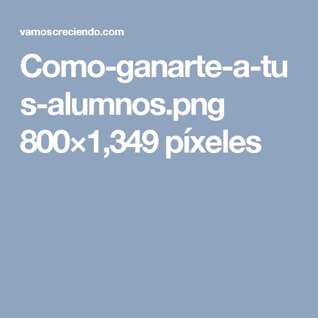 Como-ganarte-a-tus-alumnos.png 800×1,349 píxeles