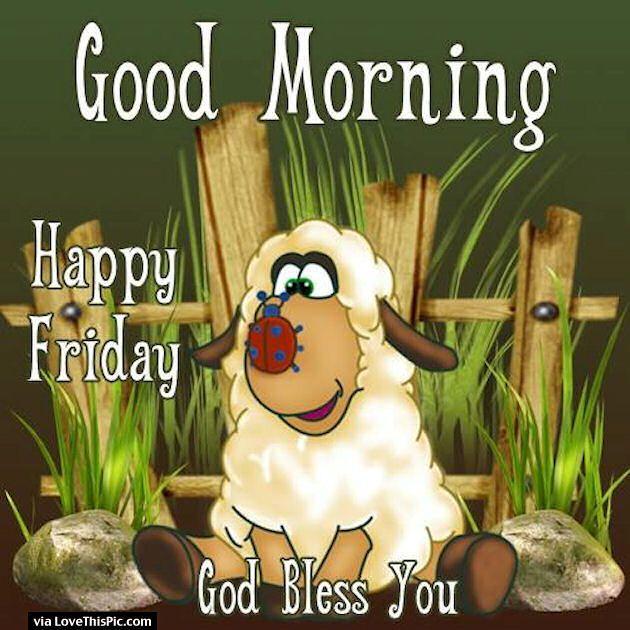 God Bless You Good Morning Friday Goedemorgen Afbeeldingen Vrijdag