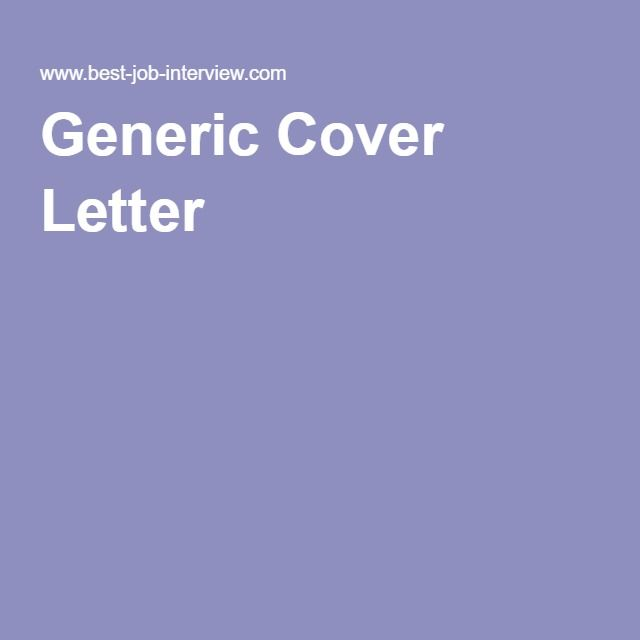 Generic Cover Letter Cover letter example and Letter example