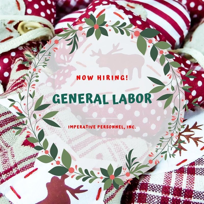 We are currently looking for general labor workers in