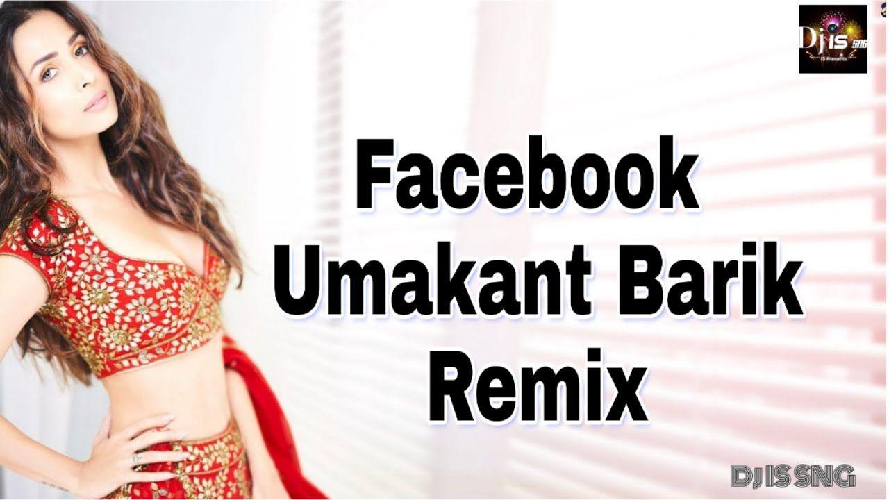 Facebook Sambalpuri Dj Song Umakant Barik Dj Is Sng Sambalpuri Dj Dj Remix Songs Dj Songs Remix Music