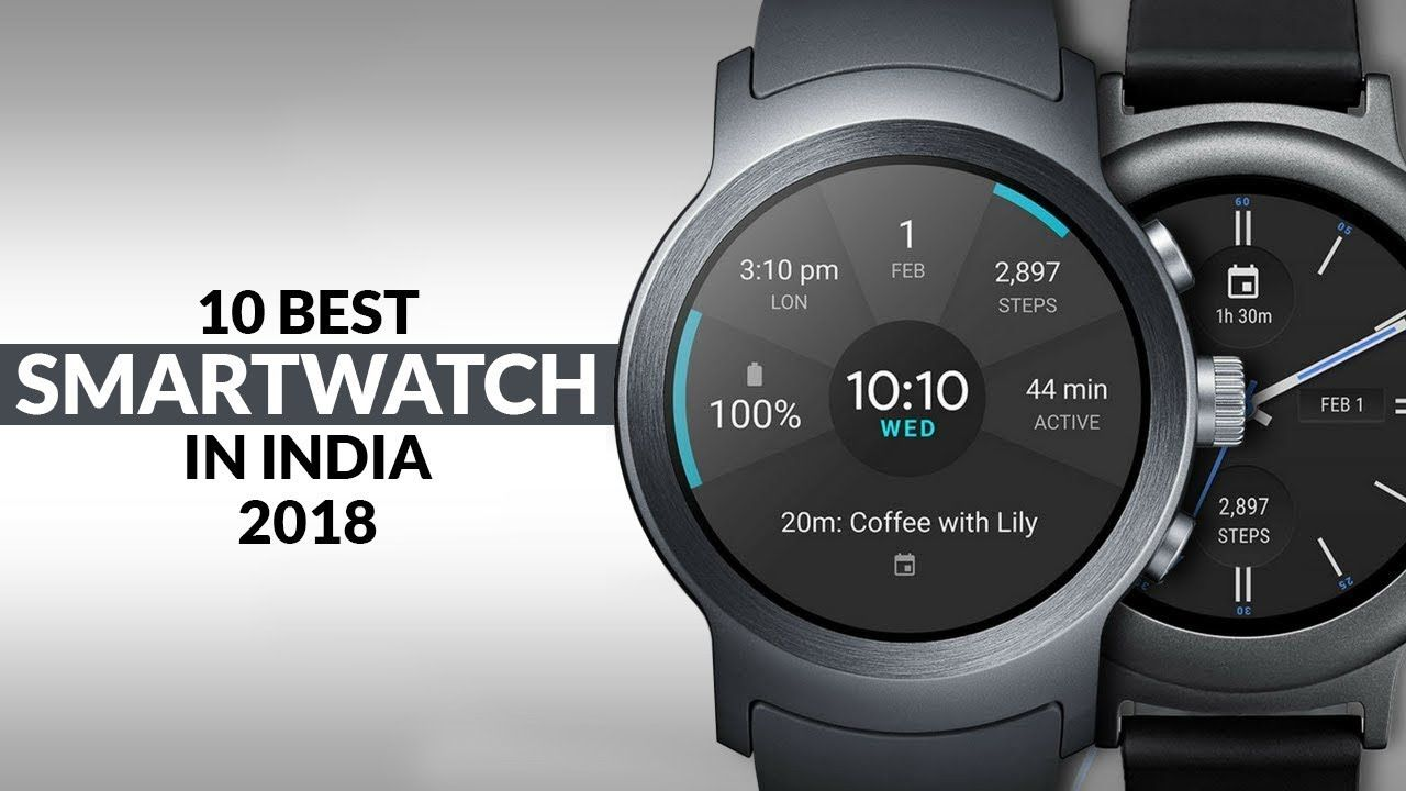 579e2ae59 Cool Gadgets: 10 Best Smartwatches in India Best smartwatch 2018: The top  smartwatches available in India. Our smartwatch buying guide will help you  choose ...
