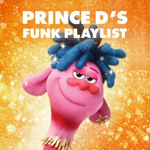 Prince D's Funk Playlist on Spotify in 2020 Playlist