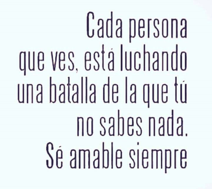 ser amable siempre...