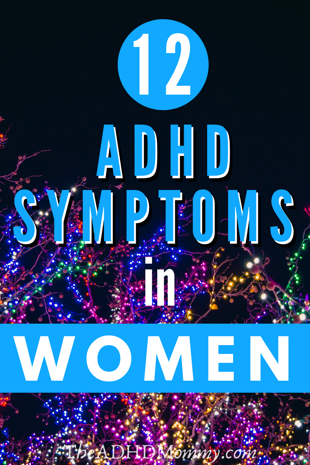 ADHD Symptoms in Women