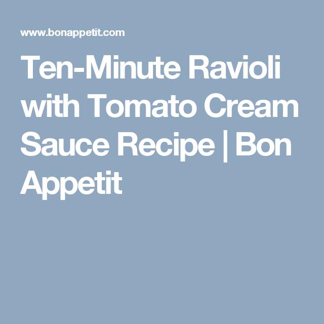 Ten-Minute Ravioli with Tomato Cream Sauce Recipe   Bon Appetit