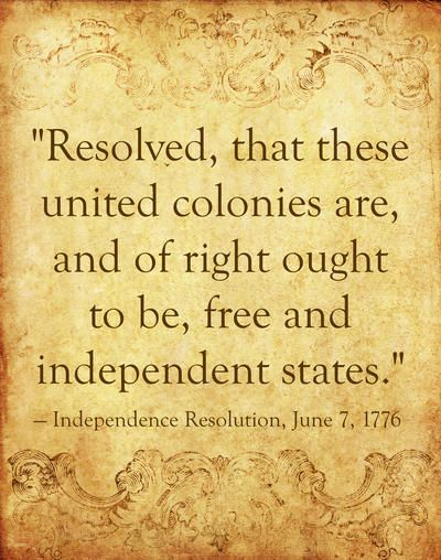 June 1776 25 Historical Quotes About The Declaration Of