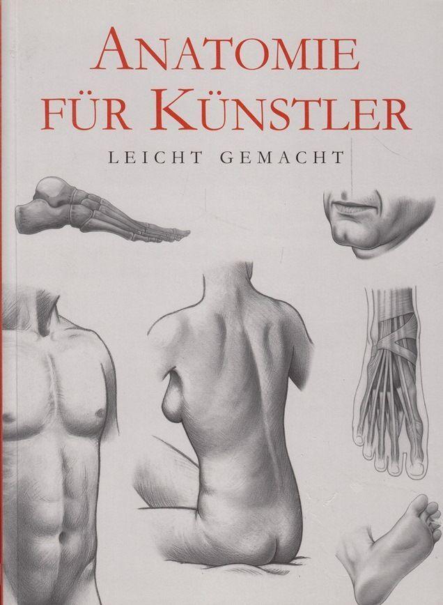 Anatomie für Künstler * leicht gemacht 2004 * Zeichnen