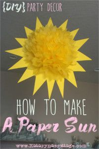 These Tissue Paper Pouf Suns Are The Perfect Party Decor So Cute