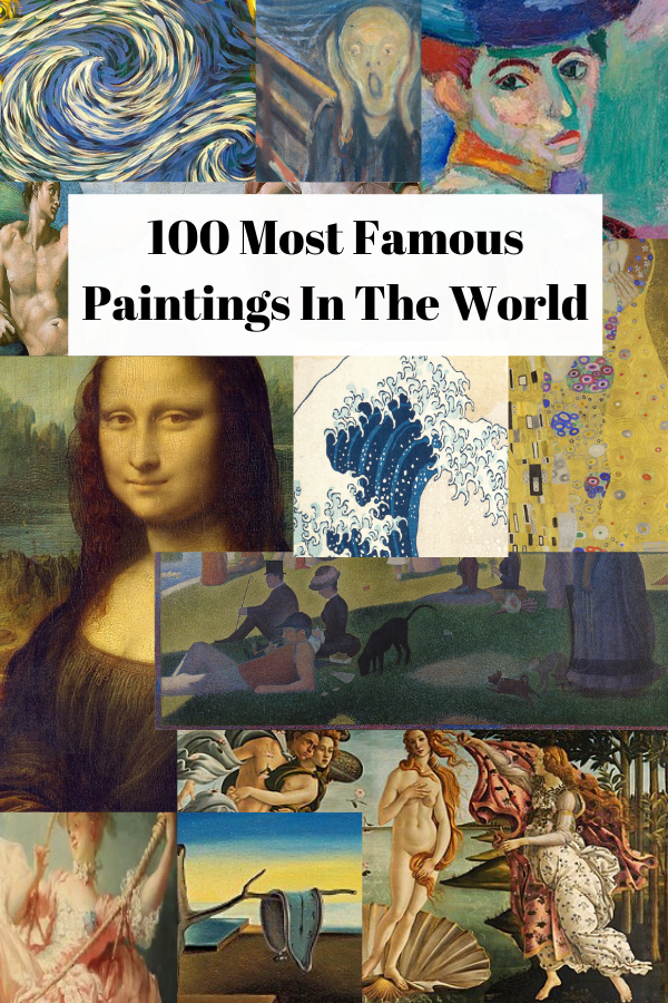 100 Most Famous Paintings In The World. Here are the top famous painters to ever exist and their masterpiece paintings. Renowned artists such as Leonardo Da Vinci, Vincent Van Gogh, Edvard Munch, Johannes Vermeer, and Pablo Picasso...