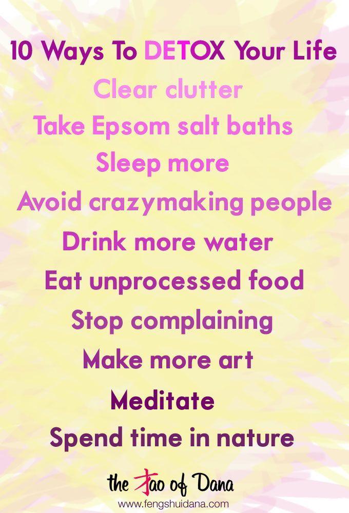 10 Ways To Detox Your Life   Words Of Wisdom   The Tao of Dana