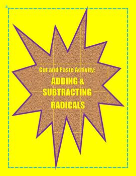 students will gain practice with adding and subtracting radicals with this cut and paste activity a fun alternative to the boring old worksheet - Adding And Subtracting Radicals Worksheet