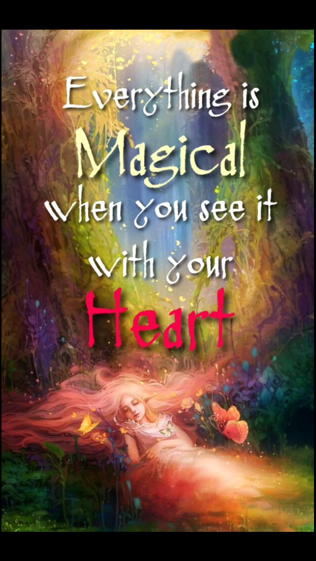 Everything Is Magical When You See It With Your Heart Quote Simple Love Spiritual Quotes
