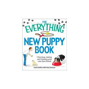 The Everything New Puppy Book | Books | PetSmart