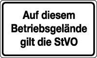 Verkehrsschild / Betriebs- und Privatkennzeichnung Auf diesem Betriebsgelände gilt die StVO