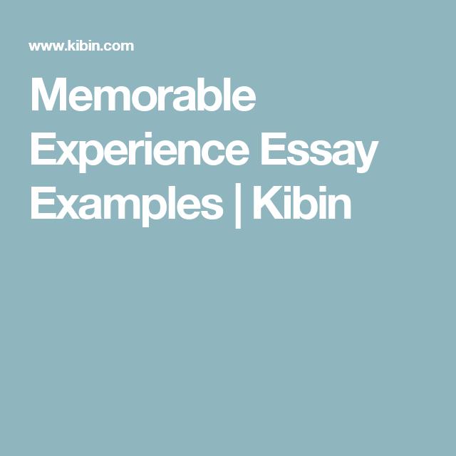 memorable experience essay example