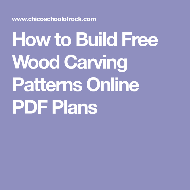 How To Build Free Wood Carving Patterns Online PDF Plans Wood Amazing Free Wood Carving Patterns Pdf