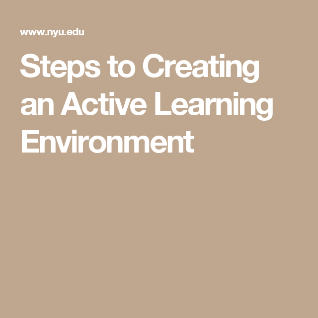 Steps to Creating an Active Learning Environment