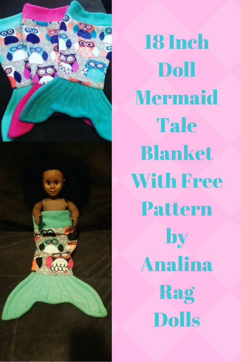 18 Inch doll Mermaid Tale blankets with FREE Pattern