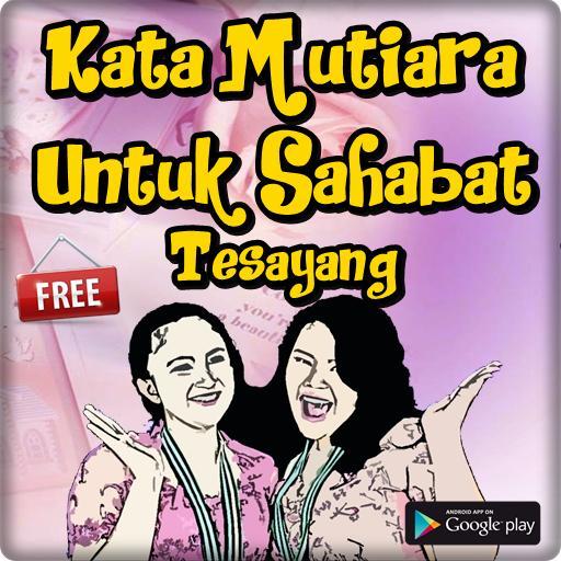 Kata Kata Mutiara Sahabat Sejati Selamanya Healthy Life Book Cover Comic Book Cover Comic Books