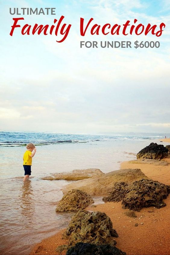 Where can 5000 get you on your family vacation budget for Beach vacations on a budget