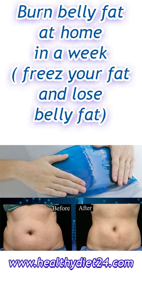 Burn Belly Fat At Home In A Week Freez Your Fat And Lose Belly Fat
