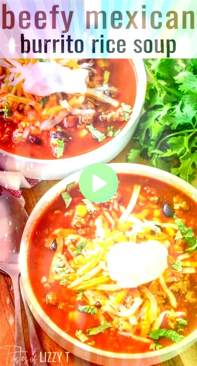Beefy Mexican Rice Soup is a hearty mixture of beef rice beans and corn Your favorite burrito flavorsin an easy soup recipe ready in about an hourThis Beefy Mexican Rice...