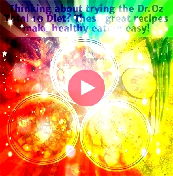 Whether you are just starting out with Dr Ozs Total 10 Rapid Weight Loss or need some fresh ideas to get you through the second week the recipes below promise to be both...