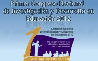 Primer Congreso Nacional de Investigación y Desarrollo en Educación 2012 (24-26 octubre, Mérida Yuc. México)