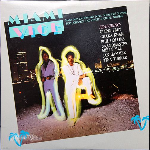 Did You Know Miami Vice Soundtrack Phil Collins Miami Vice Miami Music Vice Music