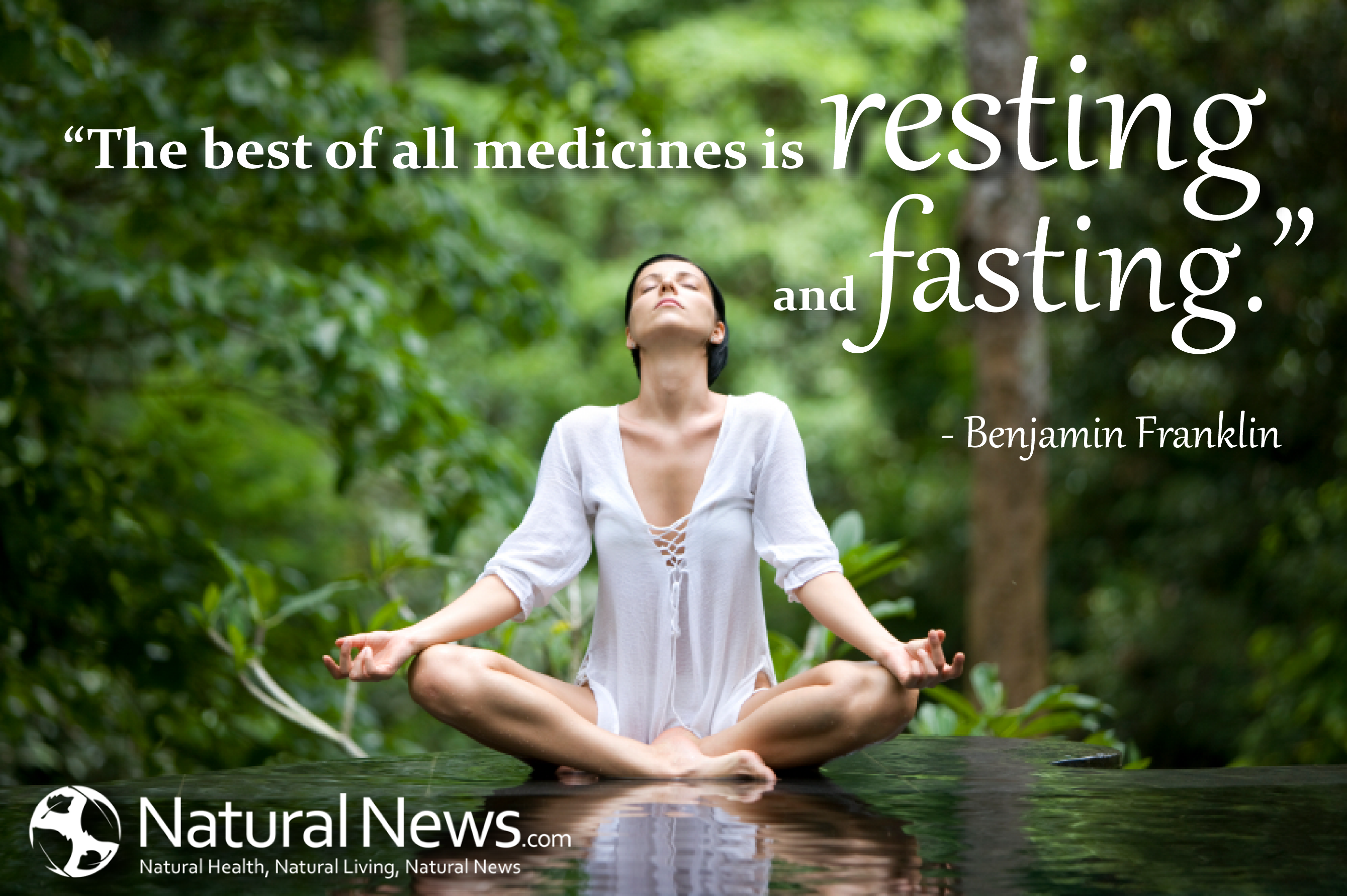"""The best of all medicines is resting and fasting"""" ~ Benjamin Franklin"""