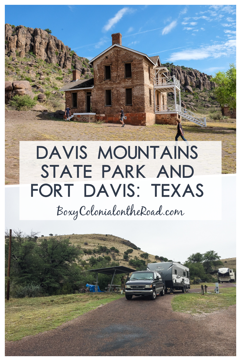 Fort Davis and Davis Mountains State Park (but not a Star Party) - Boxy Colonial On the Road