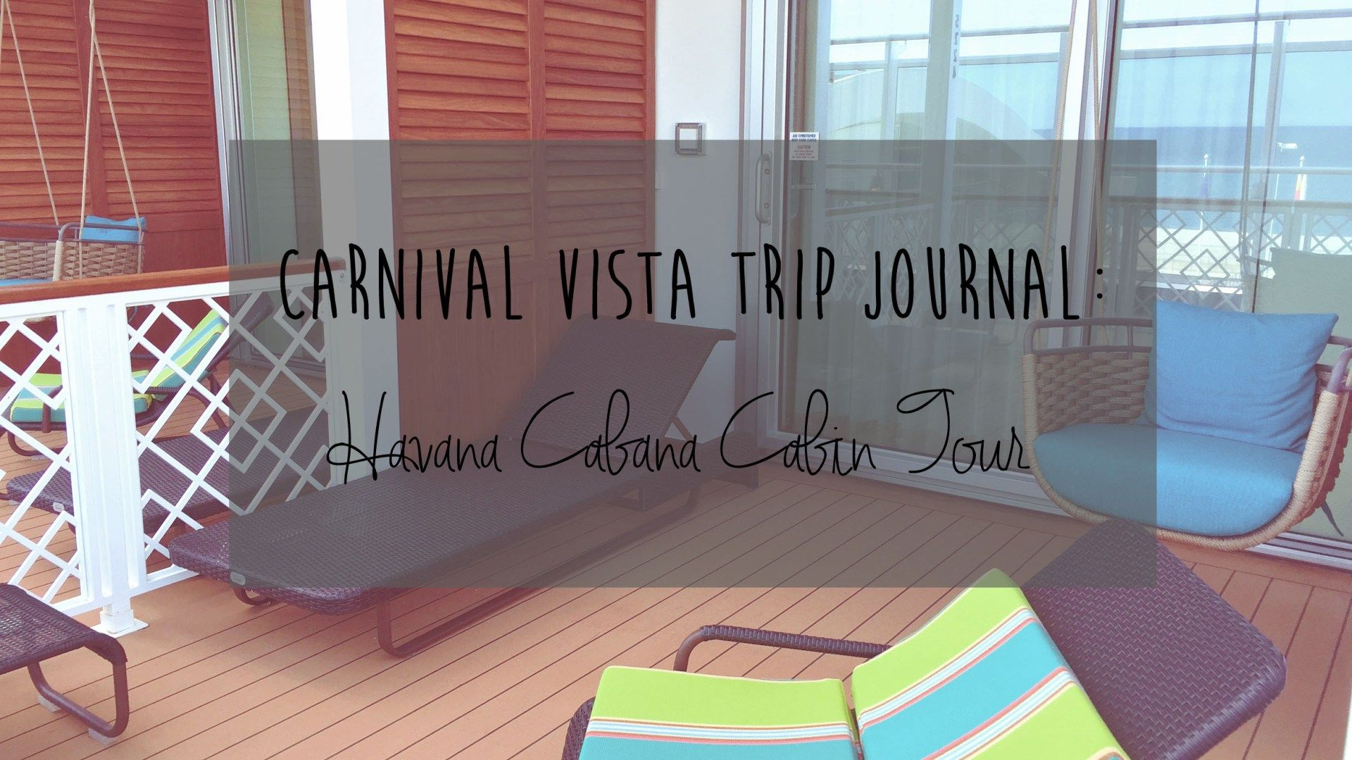 Carnival Vista Review: Inside the Havana Cabana Cabin & Pool Deck