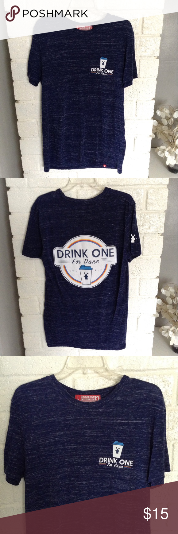 Dutch Bros Drink One For Dane End ALS  Tee Large *Dutch Bros Drink One For Dane End ALS T-shirt. *Blue, super soft. *Size Large *Approximate measurements laying flat:    Shoulder to shoulder 19    Under armpit to armpit 23    Length 28 *In great gently used condition. *Smoke free home. *Thanks for looking! Dutch Bros Shirts Tees - Short Sleeve #dutchbros Dutch Bros Drink One For Dane End ALS  Tee Large *Dutch Bros Drink One For Dane End ALS T-shirt. *Blue, super soft. *Size Large *Approximate #dutchbros
